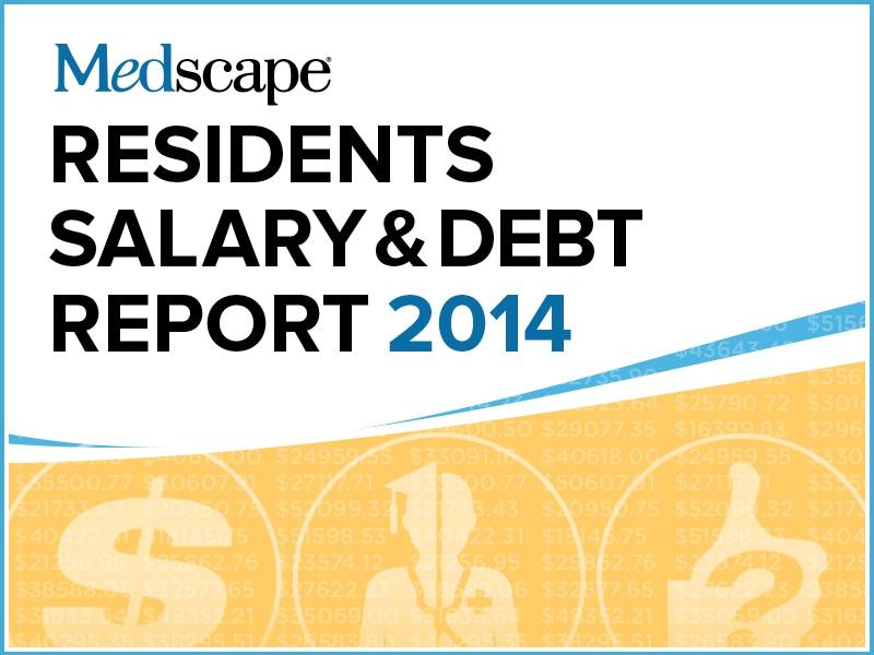 Residents Salary & Debt Report 2014