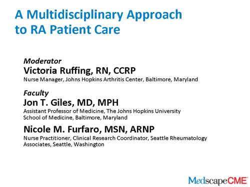 A Multidisciplinary Approach to RA Patient Care (Transcript)