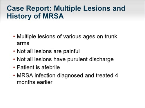 The Many Faces of MRSA: Recognizing and Treating New At-Risk