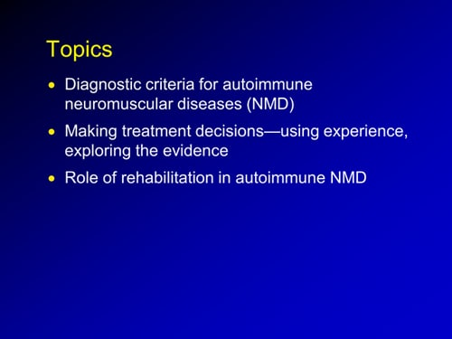 Advances in the Treatment of Autoimmune Neuromuscular