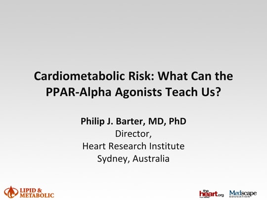 Cardiometabolic Risk: What Can the PPAR-alpha Agonists Teach Us