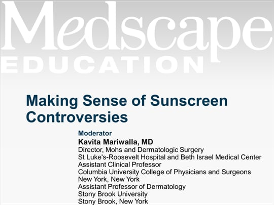 Making Sense of Sunscreen Controversies (Transcript)