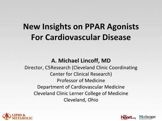 New Insights on PPAR Agonists for Cardiovascular Disease