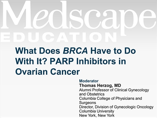 What Does BRCA Have to Do With It? PARP Inhibitors in Ovarian Cancer