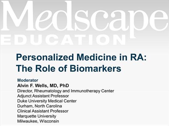 Personalized Medicine in RA: The Role of Biomarkers (Transcript)