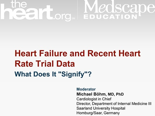 Heart Failure and Recent Heart Rate Trial Data (Transcript)