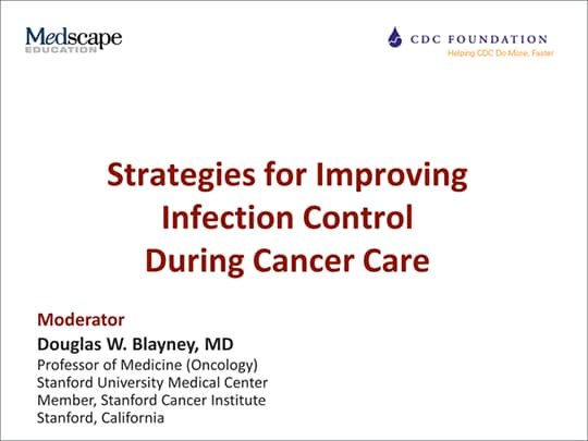 Strategies for Improving Infection Control During Cancer Care
