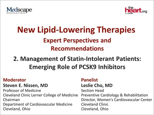 New Lipid-Lowering Therapies: Expert Perspectives and