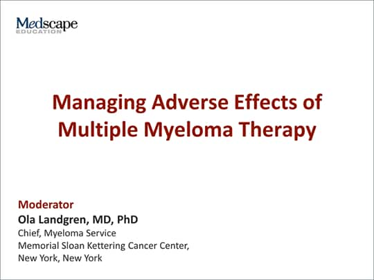 Managing Adverse Effects of Multiple Myeloma Therapy