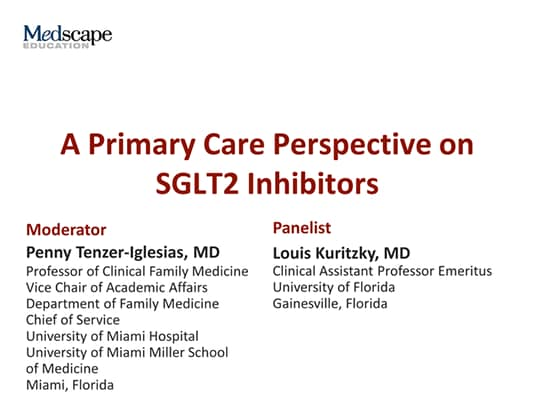 A Primary Care Perspective on SGLT2 Inhibitors (Transcript)