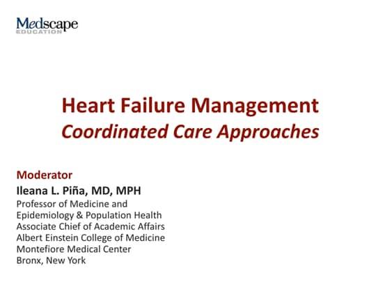 Heart Failure Management: Coordinated Care Approach
