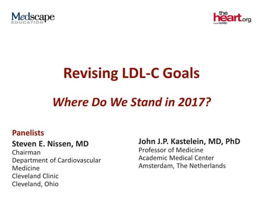 Revising LDL-C Goals: Where Do We Stand in 2017? (Transcript)