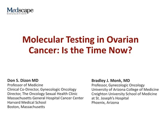 Molecular Testing In Ovarian Cancer Is The Time Now Transcript