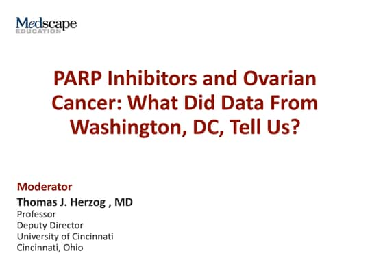 Parp Inhibitors And Ovarian Cancer What Did Data From Washington Dc Tell Us Transcript