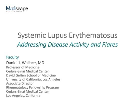 Systemic Lupus Erythematosus: Addressing Disease Activity and Flares