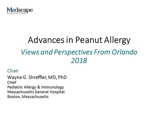 Advances in Peanut Allergy: Views and Perspectives From Orlando 2018