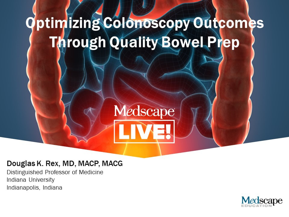 Optimizing Colonoscopy Outcomes Through Quality Bowel Prep