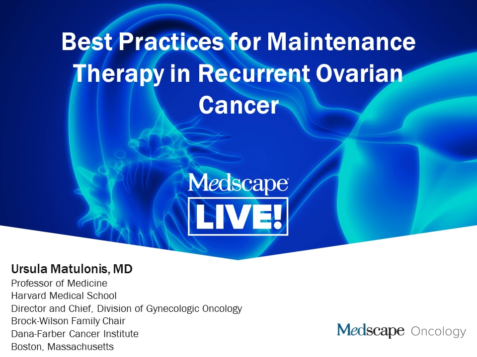 Maintenance Therapy For Ovarian Cancer Practical Considerations For Community Practice