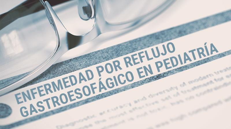 reflujo gastrico en espanol