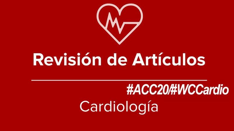 Los principales estudios presentados en el Congreso del American College of Cardiology (ACC) de 2020