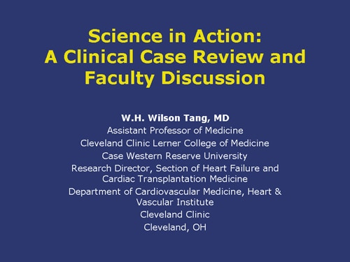 Science in Action: A Clinical Case Review and Faculty Discussion