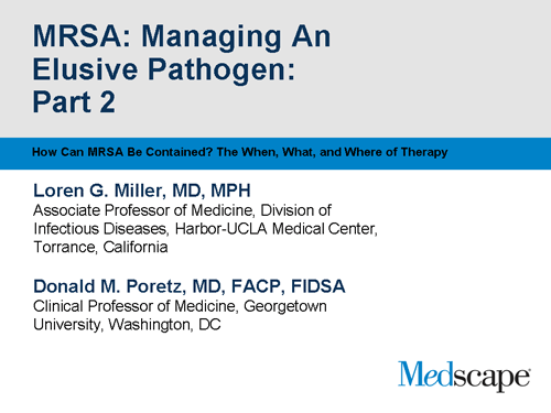How Can MRSA Be Contained? The When, What, and Where of Therapy