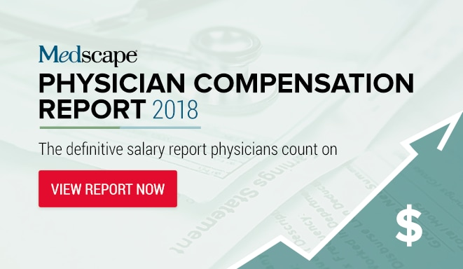 Physician Compensation Report 2018