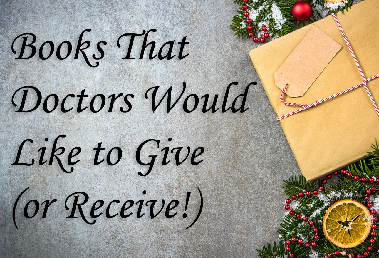 books that doctors would like to give or receive
