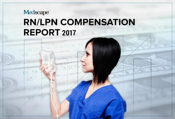 Medscape RN/LPN Compensation Report, 2017