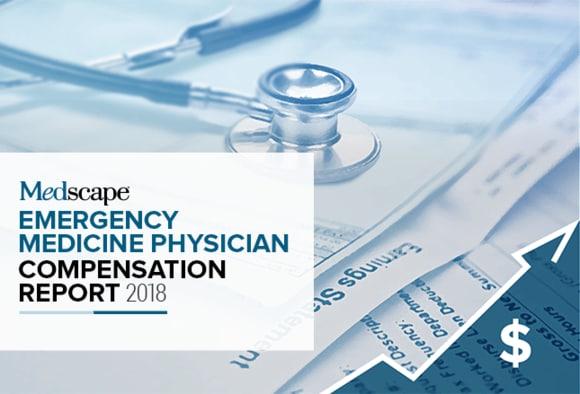Medscape Emergency Medicine Physician Compensation