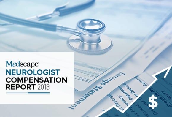Medscape Neurologist Compensation Report 2018