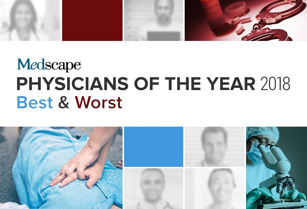 Physicians of the Year 2018: Best & Worst
