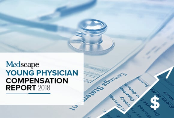 Medscape Young Physician Compensation Report 2018