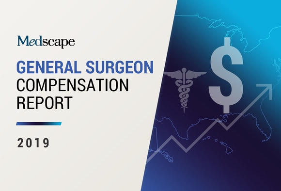 Medscape General Surgeon Compensation Report 2019