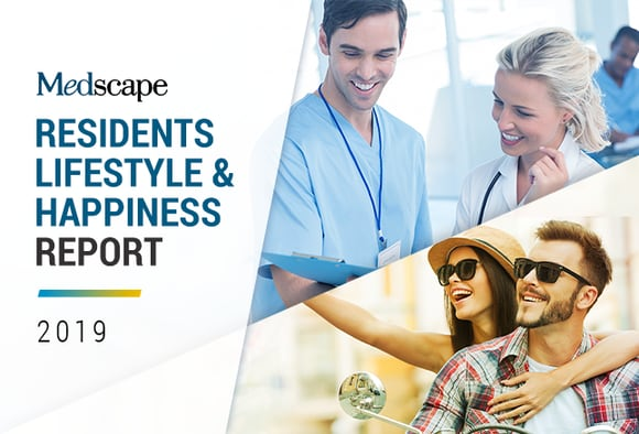 Medscape Residents Lifestyle & Happiness Report 2019