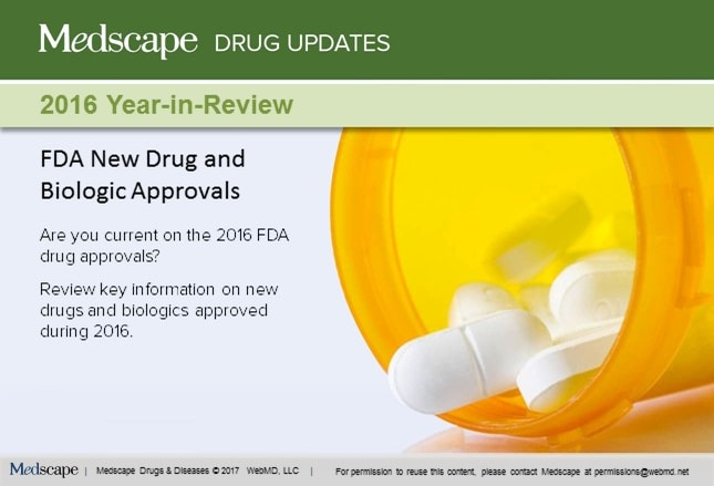FDA Drug and Biologic Approvals: 2016 Year-in-Review