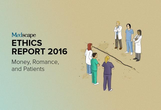 medscape ethics report 2016 money romance and patients