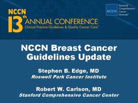 NCCN Breast Cancer Guidelines Update (Slides With Transcript)