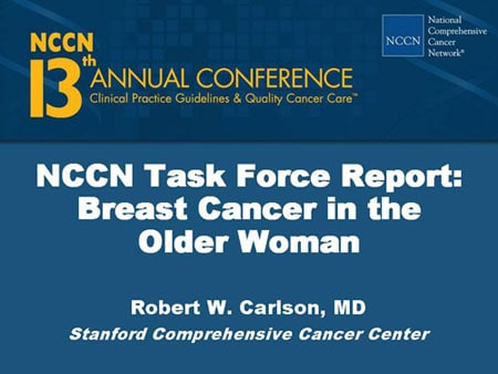 NCCN Task Force Report: Breast Cancer in the Older Woman