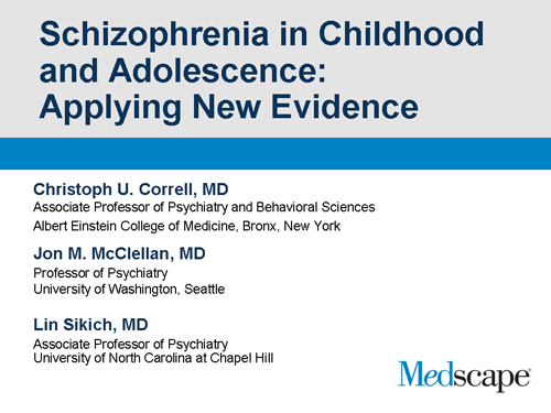 Schizophrenia in Childhood and Adolescence: Applying New