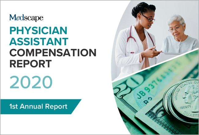 Medscape Physician Assistant Compensation Report 2020