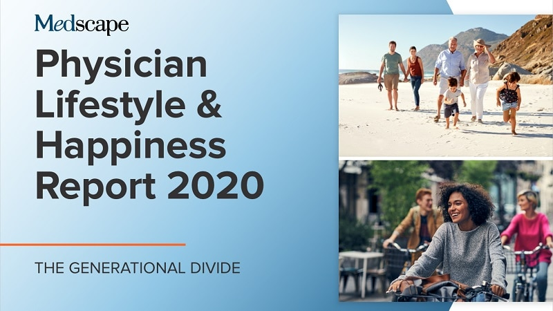Medscape Physician Lifestyle & Happiness Report 2020