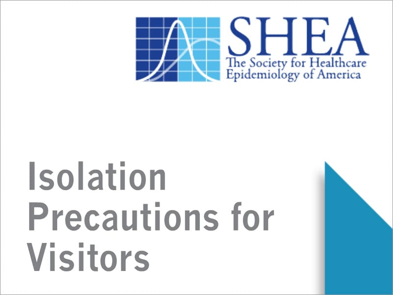 Hospital Visitors and Isolation Precautions: Clearing Up the Confusion