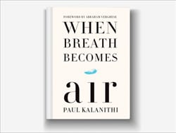 Oncologists Discuss Bestseller: When Breath Becomes Air