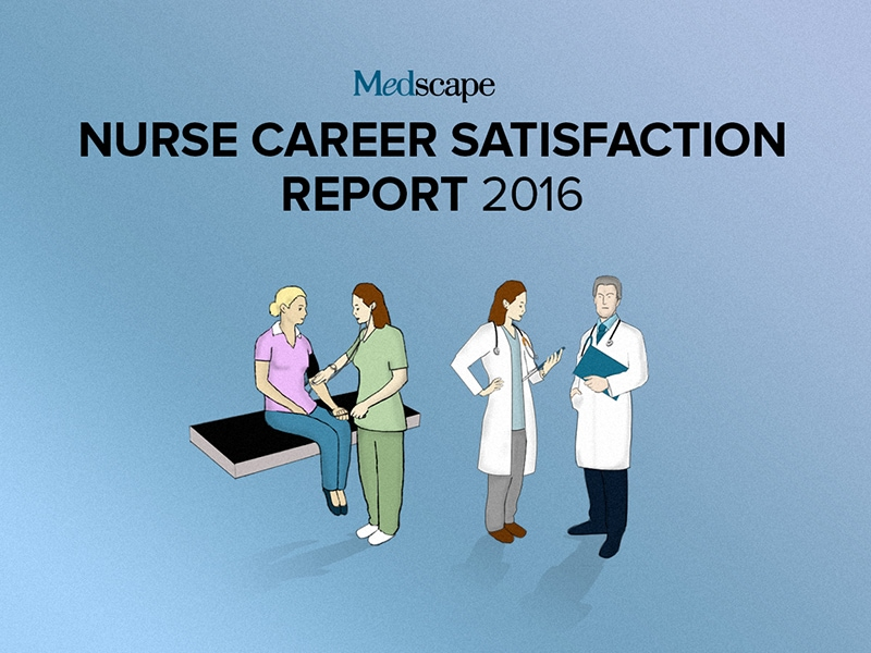 Medscape Nurse Career Satisfaction Report 2016