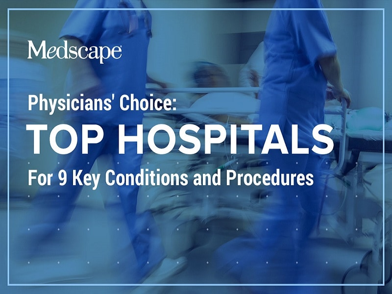 Physicians' Choice: Top Hospitals 2017